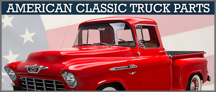Gmc Truck Parts >> American Classic Truck Parts For Chevrolet Gmc Trucks